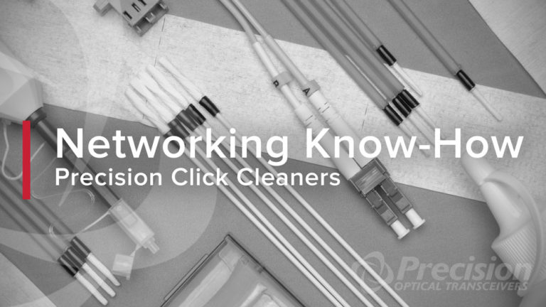 Networking Know-How: Precision Click-Cleaners