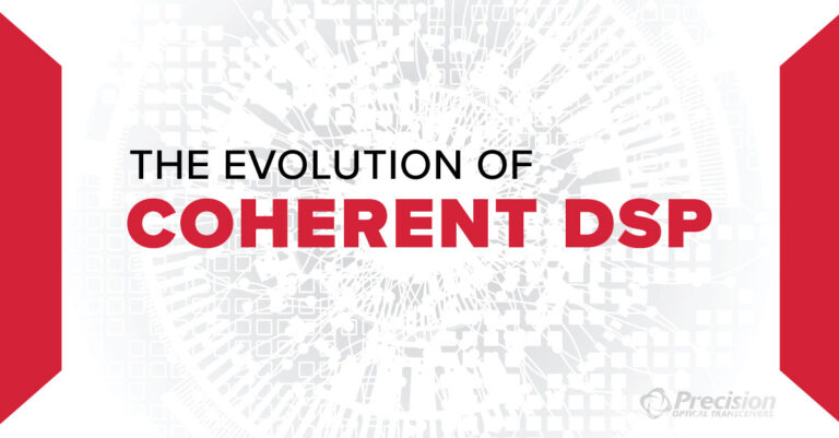 Coherent DSP Technologies Precision Optical Transceivers
