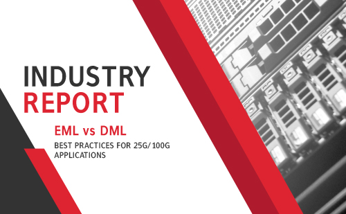 EML Vs DML Best Practices For 25G/100G Applications